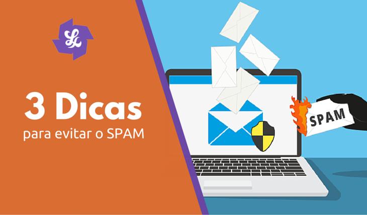 3 Dicas SPAM - Post Leandra Soares
